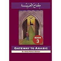 Gateway to Arabic: Book 3