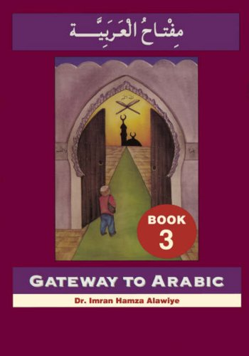 Gateway to Arabic, Book 3