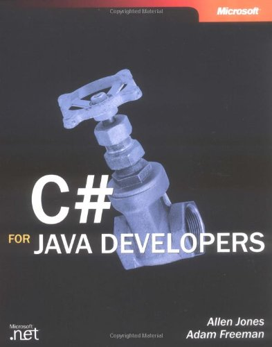 C# for Java Developers (Developer Reference) by Microsoft
