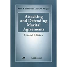 Attacking and Defending Marital Agreements