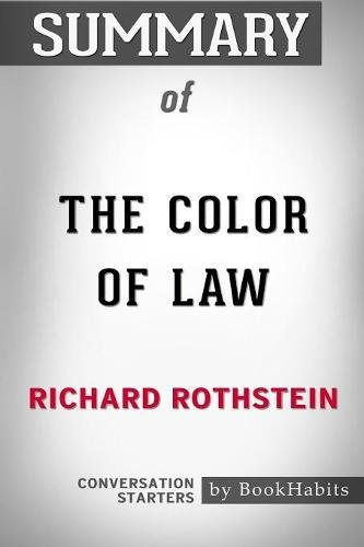 Summary of The Color of Law by Richard Rothstein | Conversation Starters