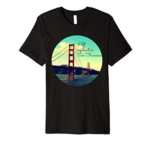(I Left My Heart In San Francisco T Shirt | Golden Gate Shirt)