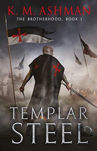 Templar Steel (The Brotherhood Book 1)