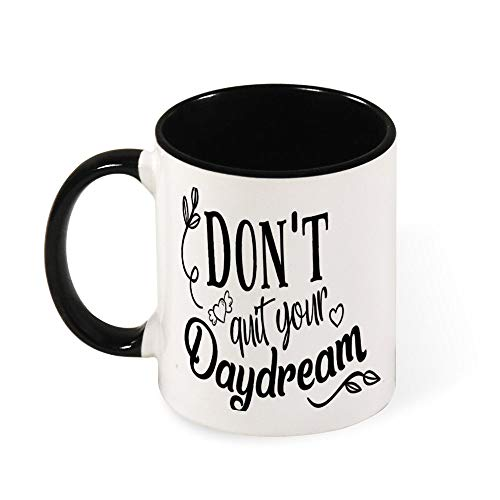(DKISEE Colorful Don'T Quit Your Daydream Coffee Mug Novelty 11oz Ceramic Mug Cup Birthday Christmas Anniversary Gag Gifts Idea)