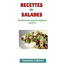Les meilleures recettes de salades: De délicieuses recettes faciles et pas cher (French Edition)