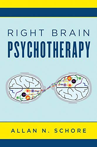 Pdf Fitness Right Brain Psychotherapy (Norton Series on Interpersonal Neurobiology)