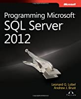 Programming Microsoft SQL Server 2012 Front Cover