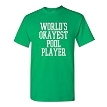 World's Okayest Pool Player Sports Gift Present Cheap Funny TShirt