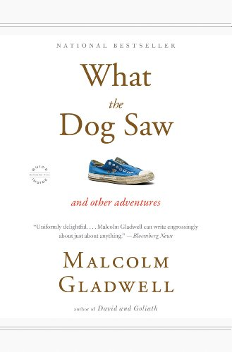 Download What the Dog Saw: And Other Adventures Pdf