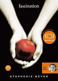 [Twilight] : [01] : Fascination, Meyer, Stephenie