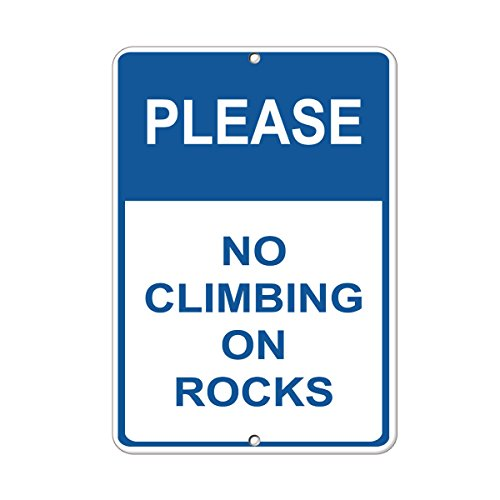 Please No Climbing On Rocks Hazard Sign Construction Sign Aluminum METAL Sign 9 in x 12 in from Fastasticdeals