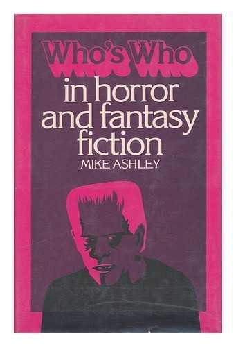 Who's Who in Horror and Fantasy Fiction / Mike Ashley