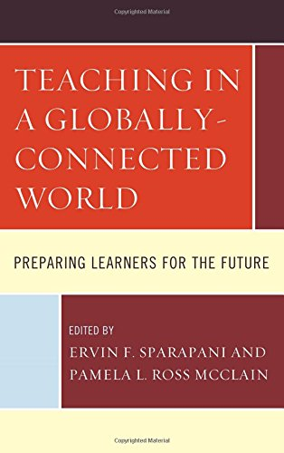 Teaching in a Globally-Connected World: Preparing Learners for the Future