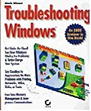 Troubleshooting Windows, Minasi, Mark, 0782111157
