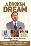 img - for A Broken Dream: Rule of Law, Human Rights and Democracy book / textbook / text book