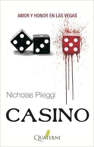 Casino: amor y honor en Las Vegas: Nicholas Pileggi ...