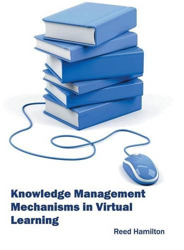 Knowledge Management Mechanisms in Virtual Learning