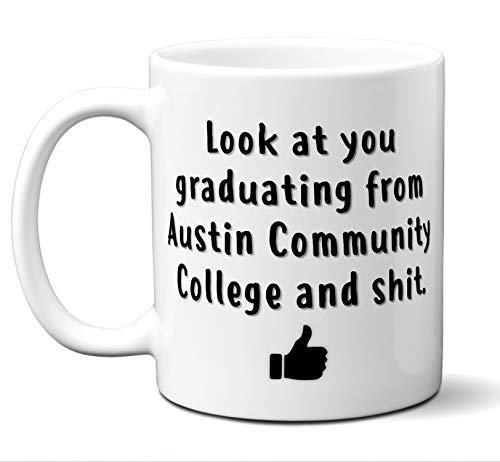 College Graduation Gifts. Austin Community College Grad Coffee Mug, Cup Men Women Him Her School Students Class 2019. Funny School Grad Diploma Academic Degree Congratulations. 11 oz