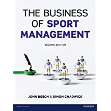 The Business of Sport Management (2nd Edition)