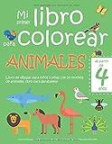 Mi primer libro para colorear ANIMALES — A partir de 4 años — Libro de dibujar para niños y niñas con 50 motivos de animales, libro para garabatear: ... en blanco: Libro de dibujo para niño y niña
