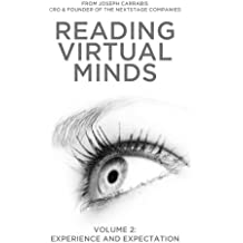 Reading Virtual Minds Volume II: Experience and Expectation (Volume 2)