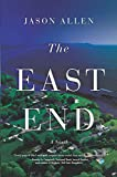 The East End: A Novel