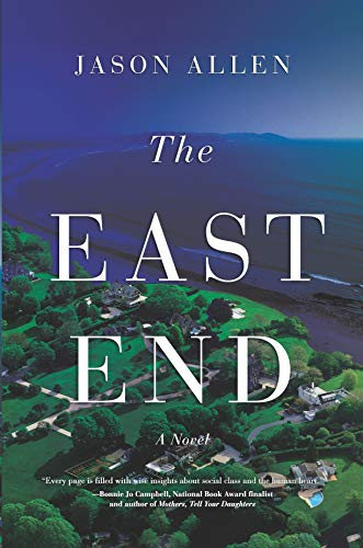 The East End: A Novel by [Allen, Jason]