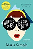 Where'd You Go, Bernadette: A Novel (English Edition)