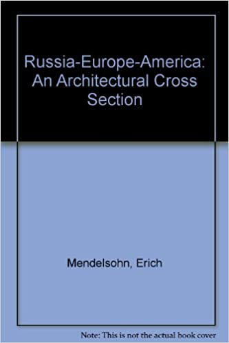 Russia-Europe-America: An Architectural Cross Section