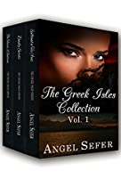 THE GREEK ISLES COLLECTION VOL. 1 (THE GREEK ISLES SERIES)