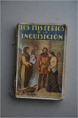 Misterios de la Inquisición de España / por M. V. de Fereal: Amazon.es: FEREAL, M. V. de: Libros