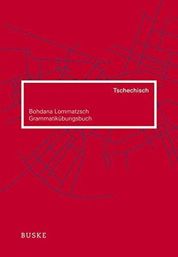 Grammatikübungsbuch Tschechisch