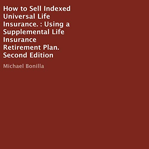 Free Download: How to Sell Indexed Universal Life ...
