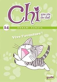 Chi, tome 14 : Vive l'aventure ! par Konami Kanata
