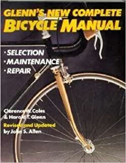 No hands the rise and fall of the schwinn bicycle company an glenns new complete bicycle manual fandeluxe Images