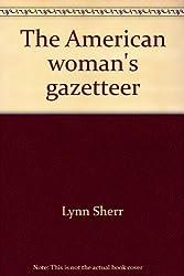 The American woman's gazetteer