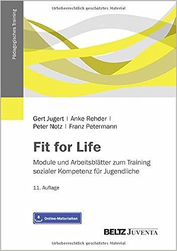 Fit for Life: Module und Arbeitsblätter zum Training sozialer ...
