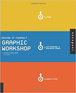 Design it yourself graphic workshop a step by step guide chuck turn on 1 click ordering for this browser solutioingenieria Choice Image