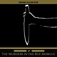 The Murders in the Rue Morgue (Golden Deer Classics) Audiobook by Edgar Allen Poe Narrated by Brian Kelly