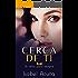 Cerca de ti (Un amor para siempre) (Spanish Edition)