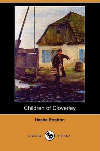 Children of Cloverley (Dodo Press) PDF
