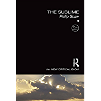 The Sublime (The New Critical Idiom)