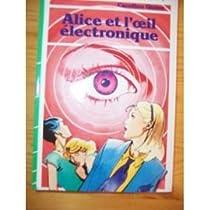Alice et l'oeil électronique par Quine