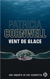 [Kay Scarpetta] : Vent de glace, Cornwell, Patricia