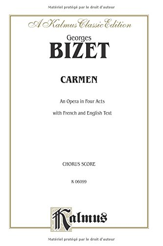Carmen: French, English Language Edition, Chorus Parts (Kalmus Edition) (French Edition) by Kalmus Classic Edition