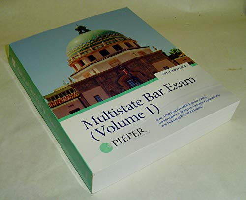 Multistate Bar Exam (Volume 1) : Over 1,000 Practice MBE Questions with Comprehensive Analyses, Strategic Explanationws, and Full-Length Practice Exams (Pieper Bar Review)