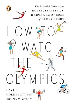 Amazon how to watch the olympics the essential guide to the print list price 1500 fandeluxe Choice Image
