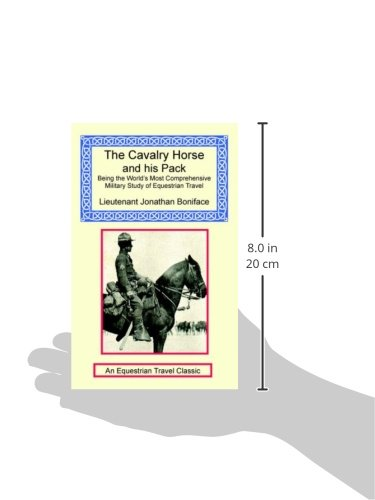 The Cavalry Horse and His Pack by The Long Riders' Guild Press