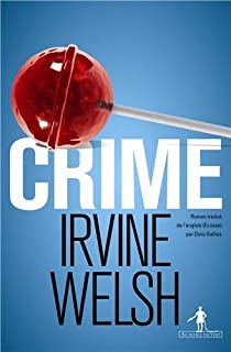 Crime par Welsh