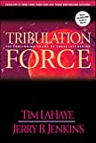 Tribulation Force: The Continuing Drama of Those Left Behind (Left Behind, Book 2) (text only) 1st (First) edition by T. LaHaye,J. B. Jenkins